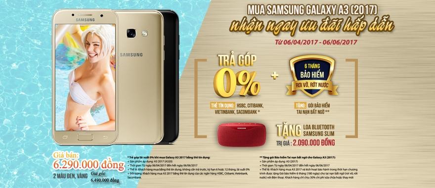 Mua Samsung A3 2017 nhận ngay nhiều ưu đãi hấp dẫn