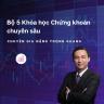 Bộ 5 Khóa học Chứng khoán chuyên sâu - của chuyên gia Đặng Trọng Khang