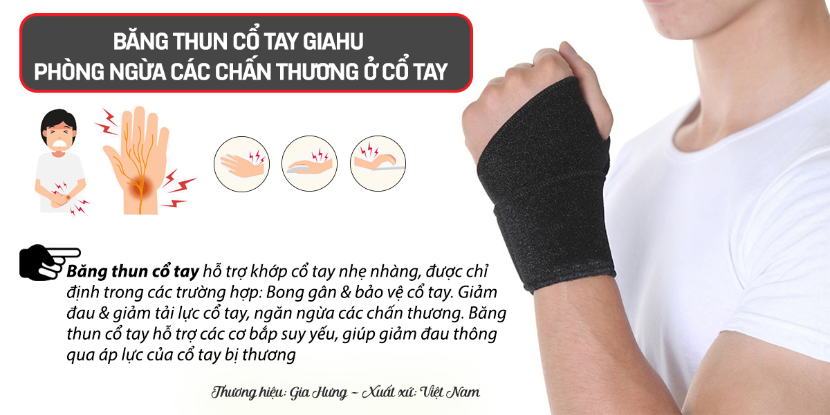 Băng thun cổ tay GIAHU - Phòng ngừa các chấn thương ở cổ tay