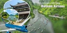 Du lịch Miền Bắc - Hạ Long - Tràng An Ninh Bình khuyến mãi Vietnam Airlines