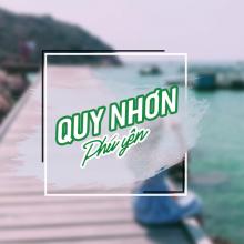 Tour Quy Nhơn Phú Yên 4 ngày 4 đêm Lễ 30/04/2019