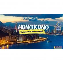 Hong Kong - Thẩm Quyến - Quảng Châu 5 ngày 4 đêm