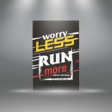 """Tranh canvas tạo động lực"""" Worry less run more keep moving """" tranh ý nghĩa W3369"""