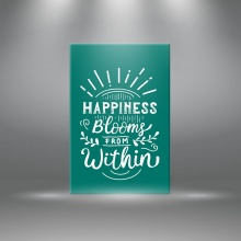 """Tranh canvas tạo động lực"""" Happiness blooms from within """" tranh ý nghĩa W3368"""