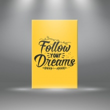 """Tranh canvas tạo động lực"""" Follow your dream """" tranh ý nghĩa W3366"""