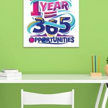 """Tranh canvas cổ động """"1 YEAR=365 OPPORTUNITIES""""  Tranh tạo động lực W7105"""