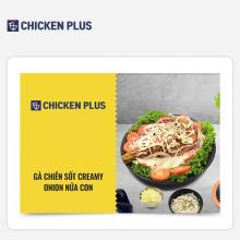 Chicken Plus - Gà chiên sốt Creamy Onion nửa con
