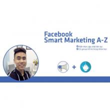 Khóa học Facebook Smart Marketing 2021