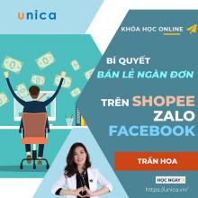 Khóa học Bí quyết bán lẻ ngàn đơn trên Shopee, Zalo và Facebook