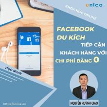 Khóa học Facebook Marketing Du Kích Tiếp cận hàng ngàn khách hàng với chi phí bằng Không