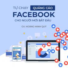 Khóa học Tự chạy quảng cáo Facebook cho người mới bắt đầu