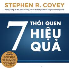 Sách Nói 7 Thói Quen Hiệu Quả - Tác giả Stephen R. Covey