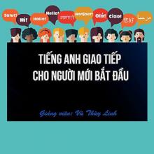 Khóa học Tiếng Anh giao tiếp cho người mới bắt đầu