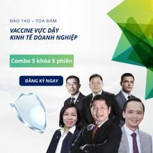 Combo 5 khóa đào tạo - tọa đàm Vacince cho doanh nghiệp - Cứu sinh (5 phiên)