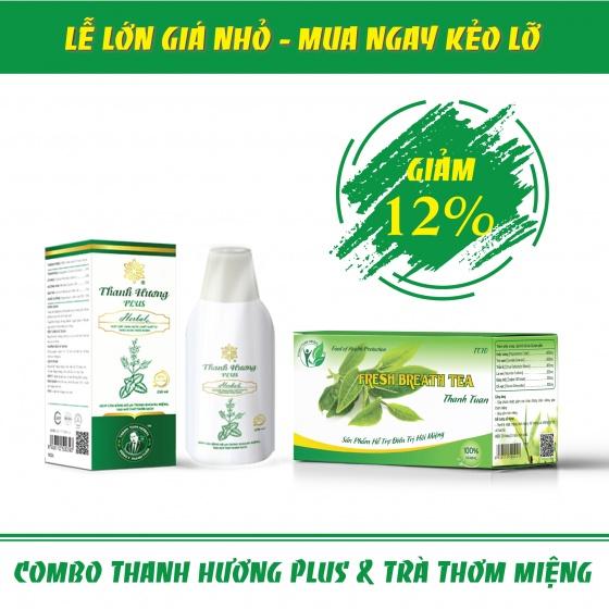 Combo điều trị hôi miệng Thanh Hương Plus + Trà thơm miệng