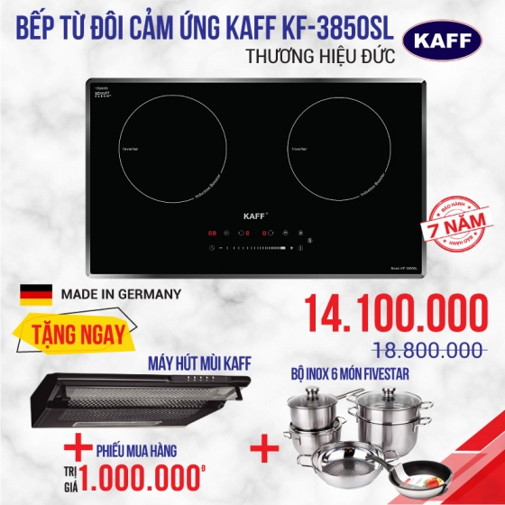 Bếp từ đôi cảm ứng KAFF KF-3850SL + Tặng máy hút mùi KAFF + Phiếu mua hàng trị giá 1.000.000đ + Bộ inox 6 món Fivestar