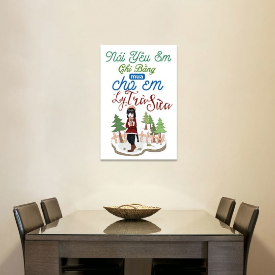"""Tranh treo tường quán trà sữa """"Nói yêu em chi bằng…"""" W3920"""