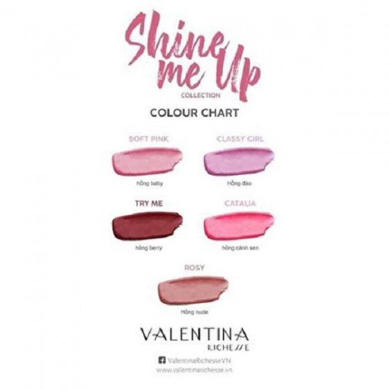 Son bóng hồng cánh sen Valentina Richesse Shine Me Up Catalia