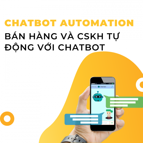 Khóa học Chatbot Automation - Bán hàng và CSKH Tự động với Chatbot