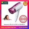 Máy sấy tóc Thái Lan Panasonic EH-ND21